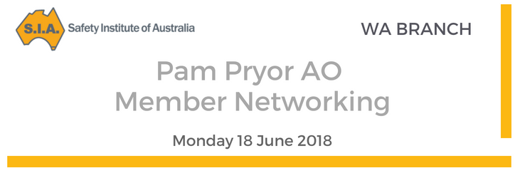Pam Pryor AO Member Networking - WA | Safety Institute of Australia